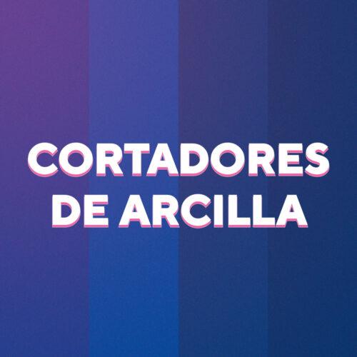 CORTADORES DE ARCILLA
